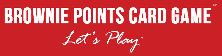 Brownie Points Card Game